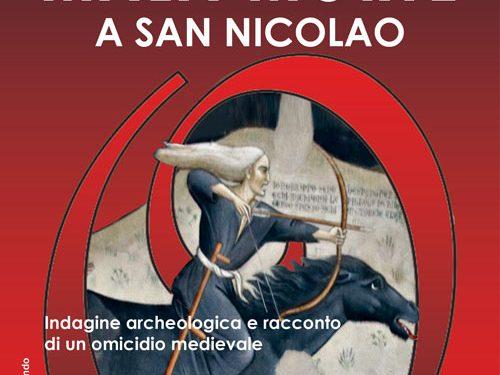 MALA MORTE A SAN NICOLAO, SABATO 3 OTTOBRE, ORE 16.00